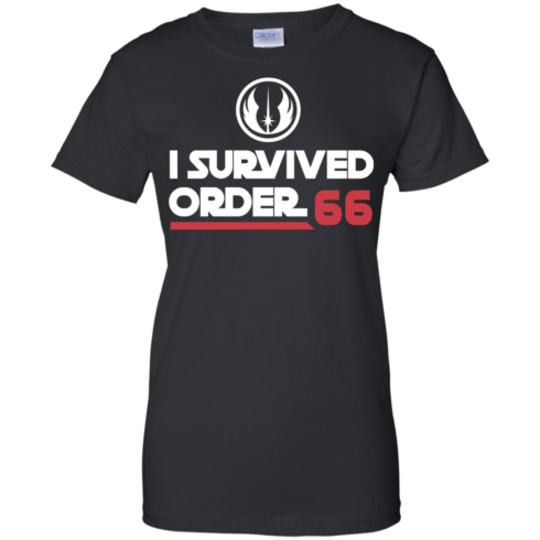 image 424 490x490px Star Wars T Shirt: I Survived Order 66 Shirt