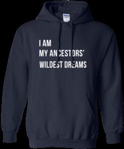 image 466 247x296px I am my ancestor wildest dreams t shirt