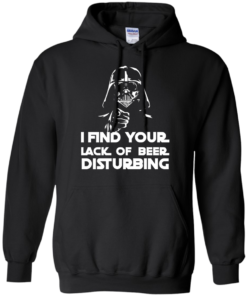 image 51 247x296px Star War: I Find Your Lack Of Beer Disturbing T Shirt