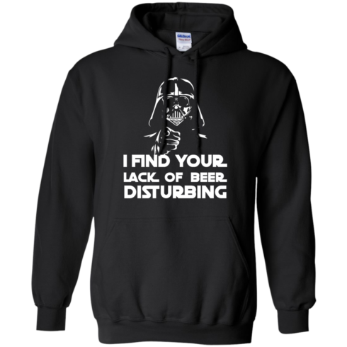 image 51 490x490px Star War: I Find Your Lack Of Beer Disturbing T Shirt