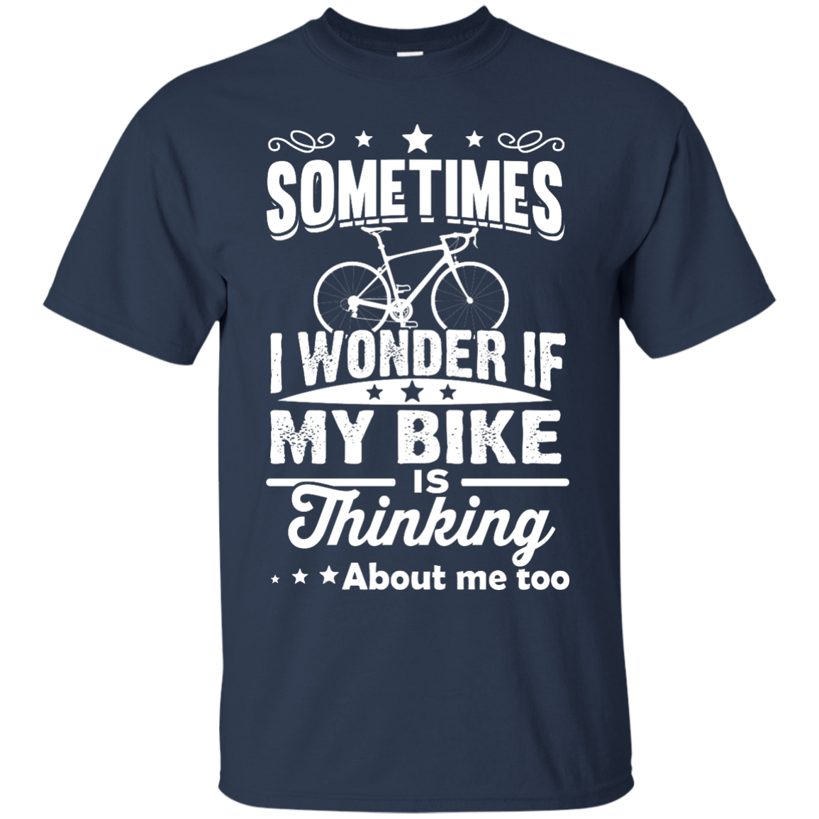 image 517px Sometimes I Wonder If My Bike Is Thinking About Me Too T shirt, Hoodies, Tank Top