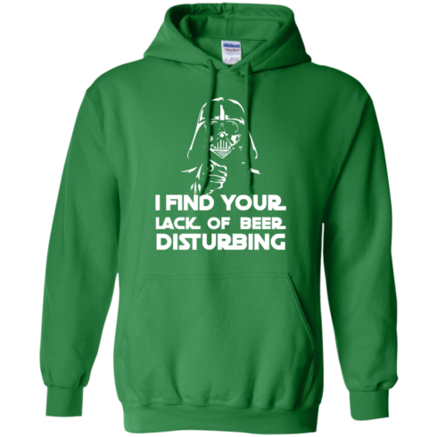 image 52 490x490px Star War: I Find Your Lack Of Beer Disturbing T Shirt