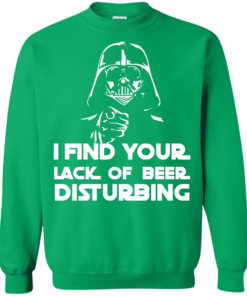 image 54 247x296px Star War: I Find Your Lack Of Beer Disturbing T Shirt