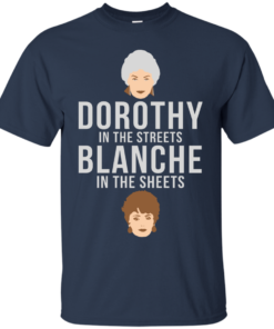 image 601 247x296px Dorothy in the streets Blanche in the sheets The Golden Girls