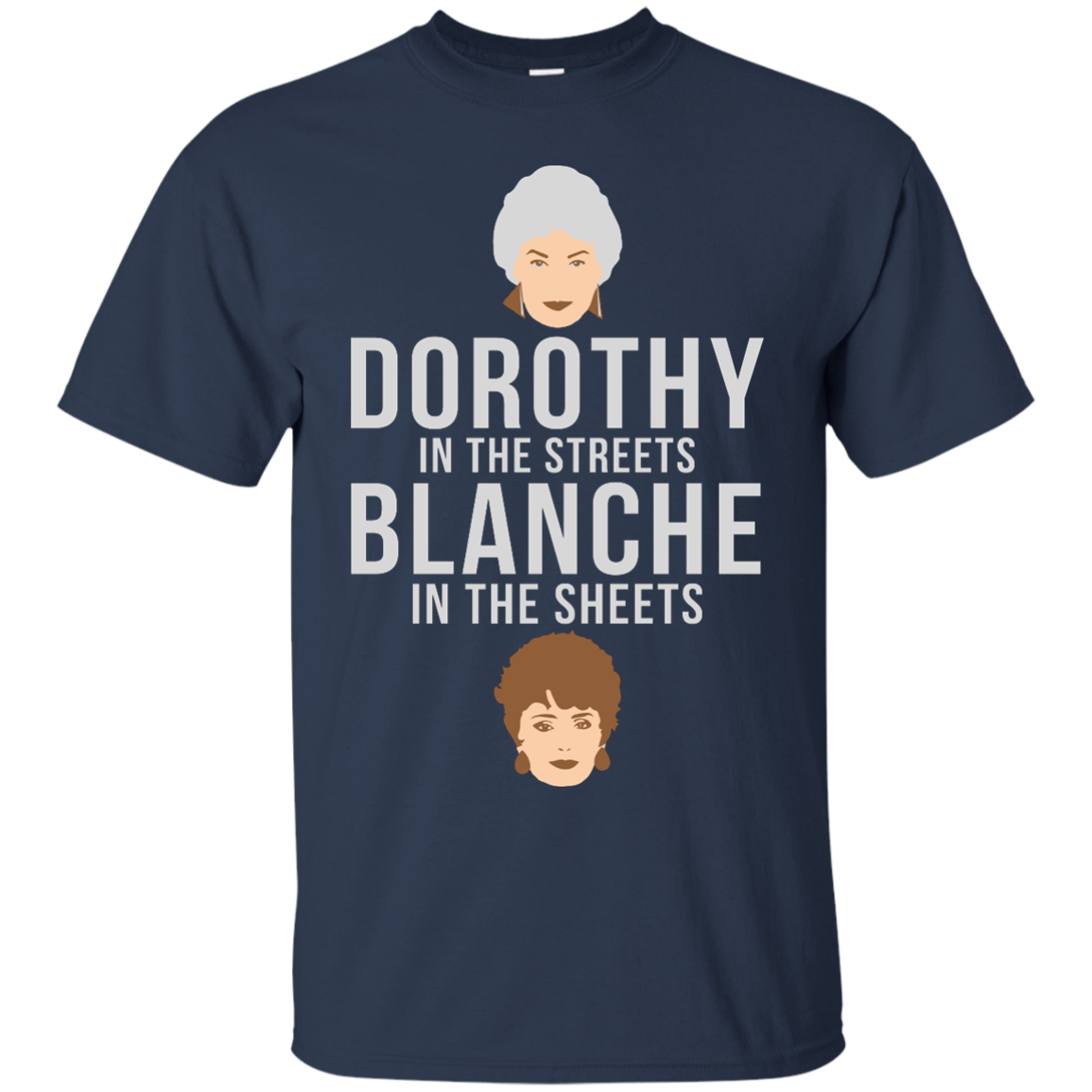image 601px Dorothy in the streets Blanche in the sheets The Golden Girls
