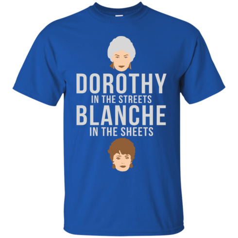 image 602 490x490px Dorothy in the streets Blanche in the sheets The Golden Girls