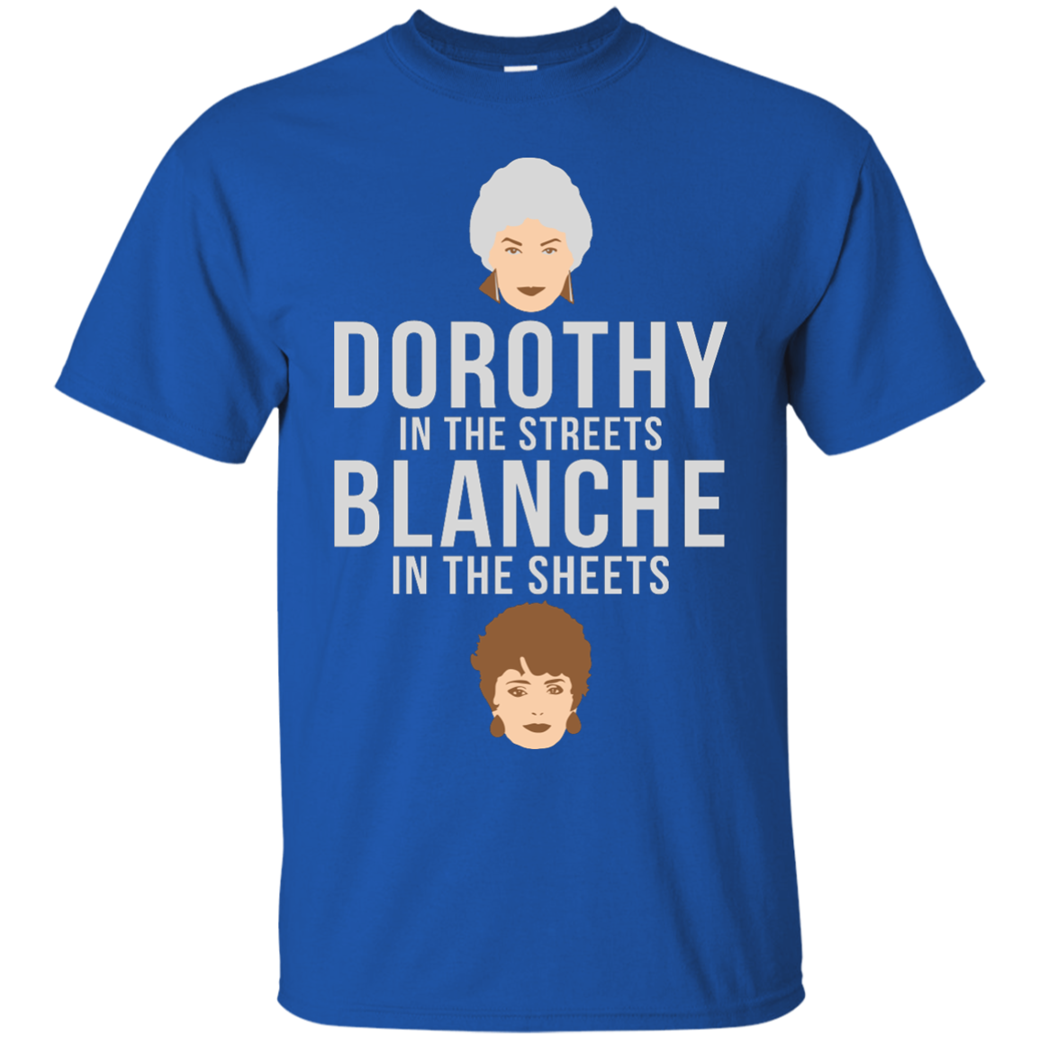 image 602px Dorothy in the streets Blanche in the sheets The Golden Girls