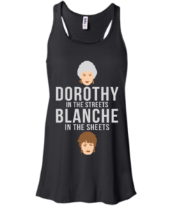 image 603 247x296px Dorothy in the streets Blanche in the sheets The Golden Girls