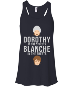 image 604 247x296px Dorothy in the streets Blanche in the sheets The Golden Girls