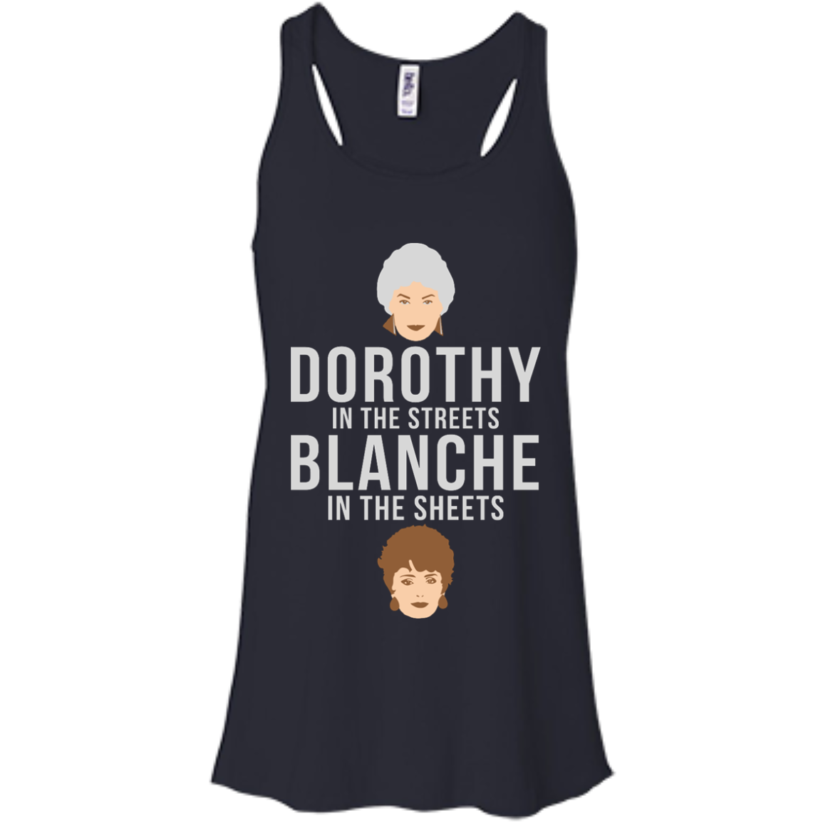 image 604px Dorothy in the streets Blanche in the sheets The Golden Girls