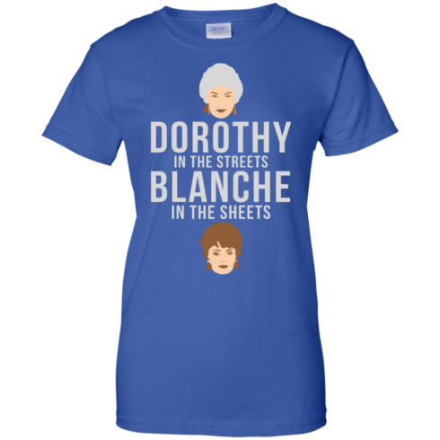 image 609 490x490px Dorothy in the streets Blanche in the sheets The Golden Girls