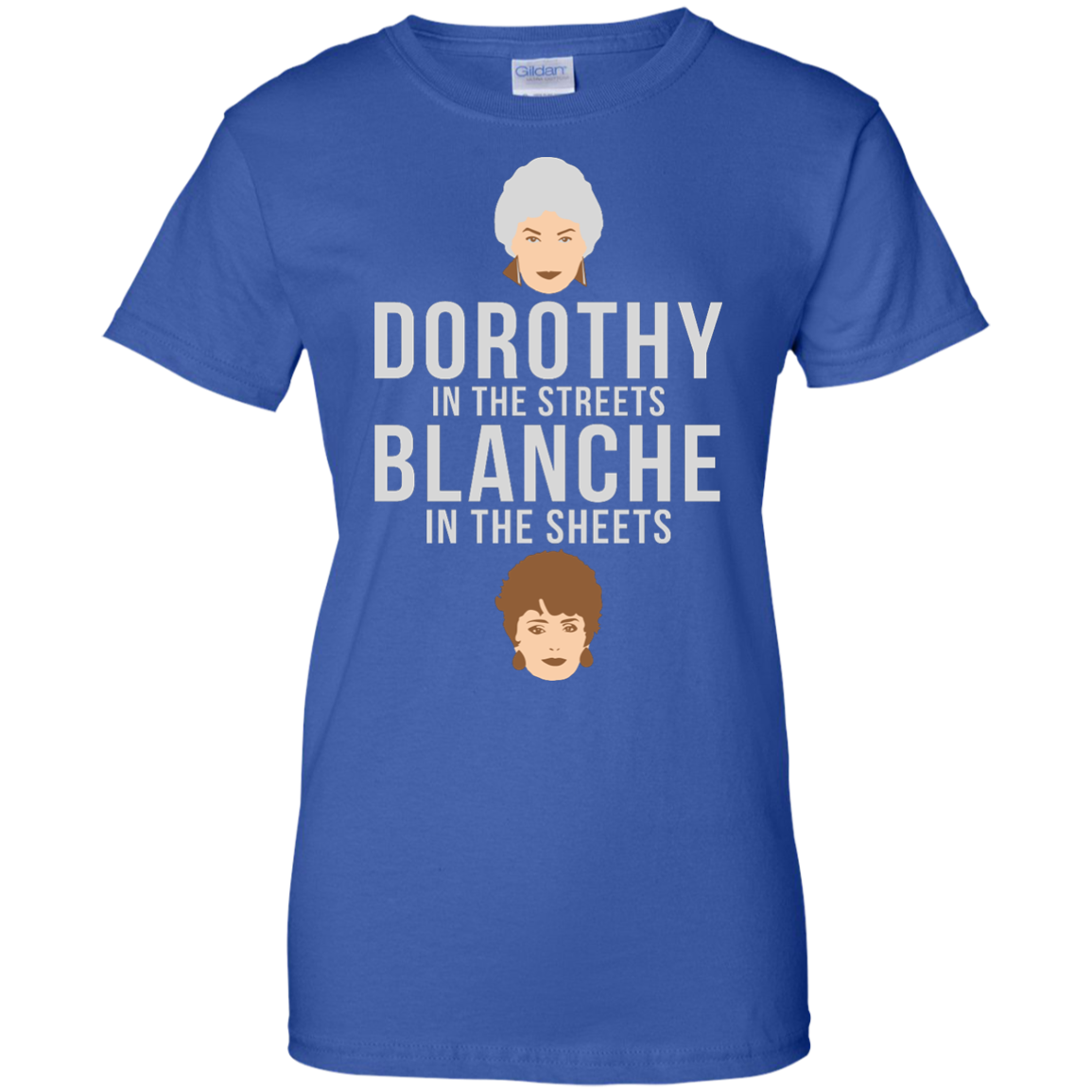 image 609px Dorothy in the streets Blanche in the sheets The Golden Girls