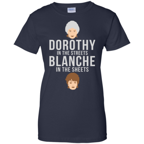 image 610 490x490px Dorothy in the streets Blanche in the sheets The Golden Girls