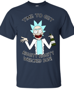 image 612 247x296px Time To Get Riggity Riggity Wrecked Son T Shirt, Tank Top