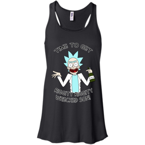 image 614 490x490px Time To Get Riggity Riggity Wrecked Son T Shirt, Tank Top