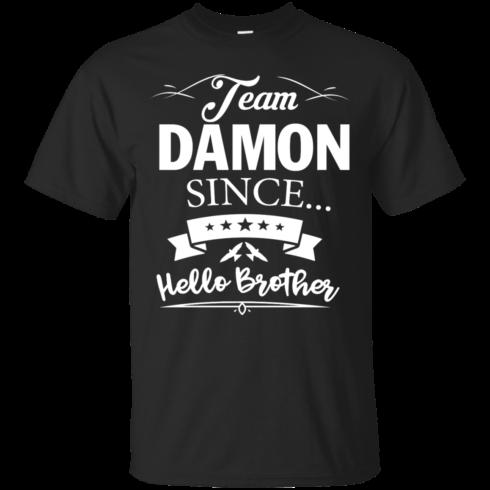 Team Damon Since Hello Brother. Damon Salvatore T-Shirt - Custom Ultra Cotton T-Shirt - Black