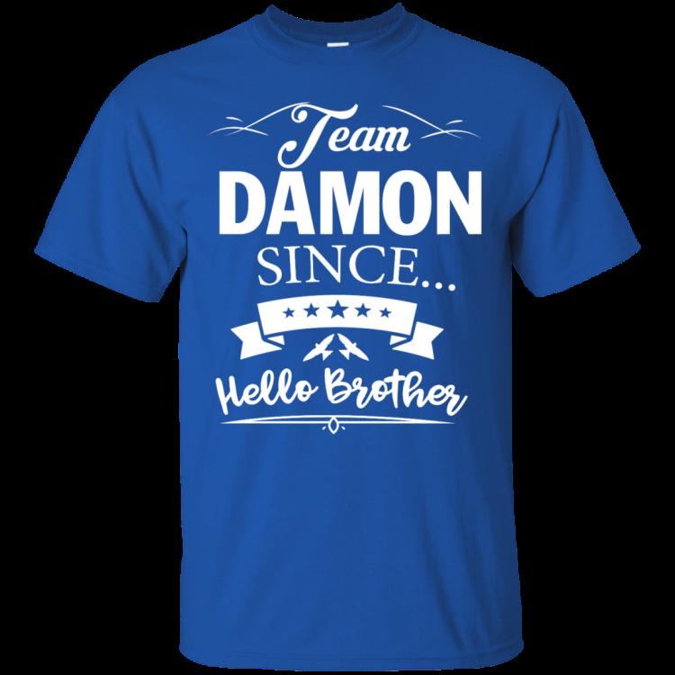Team Damon Since Hello Brother. Damon Salvatore T-Shirt - Custom Ultra Cotton T-Shirt - Royal