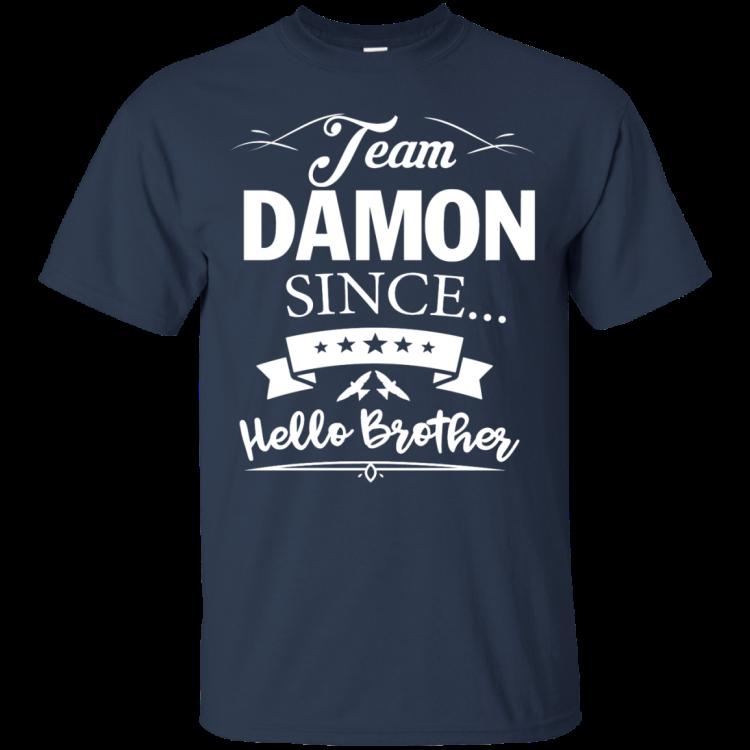 Team Damon Since Hello Brother. Damon Salvatore T-Shirt - Custom Ultra Cotton T-Shirt - Navy