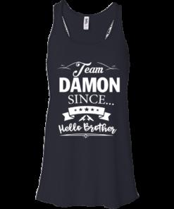 image 667 247x296px Team Damon Since Hello Brother. Damon Salvatore T Shirt