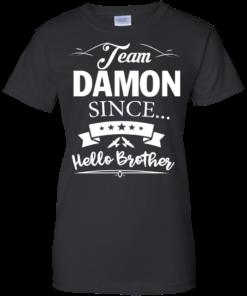image 671 247x296px Team Damon Since Hello Brother. Damon Salvatore T Shirt
