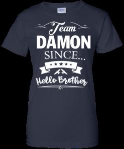 image 672 247x296px Team Damon Since Hello Brother. Damon Salvatore T Shirt