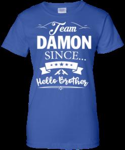 image 673 247x296px Team Damon Since Hello Brother. Damon Salvatore T Shirt
