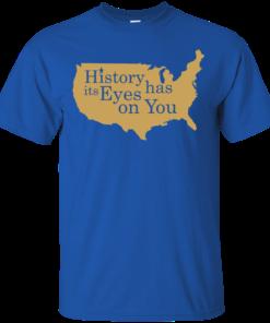 image 687 247x296px Hamilton Clothing history has its eyes on you T Shirt