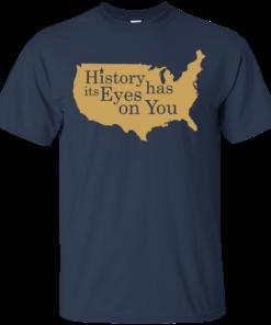 image 688 247x296px Hamilton Clothing history has its eyes on you T Shirt