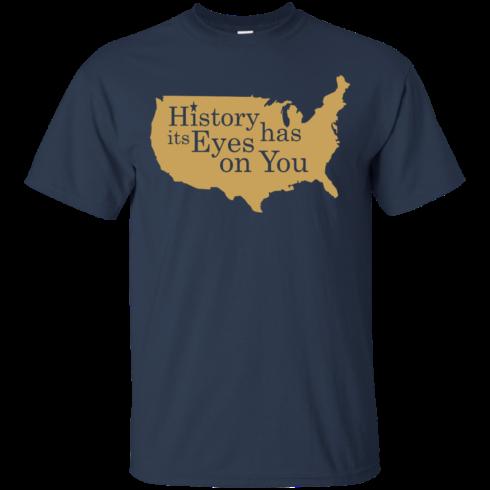 image 688 490x490px Hamilton Clothing history has its eyes on you T Shirt
