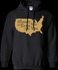 image 691 247x296px Hamilton Clothing history has its eyes on you T Shirt