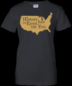 image 694 247x296px Hamilton Clothing history has its eyes on you T Shirt