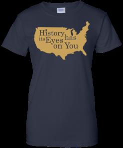 image 695 247x296px Hamilton Clothing history has its eyes on you T Shirt