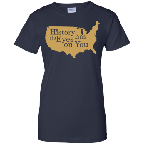 image 695 490x490px Hamilton Clothing history has its eyes on you T Shirt