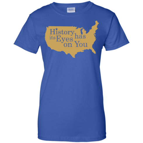 image 696 490x490px Hamilton Clothing history has its eyes on you T Shirt