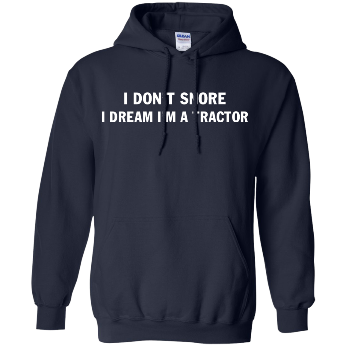 image 848px Farmer Shirt: I Don't Snore I Dream I'm A Tractor T Shirt