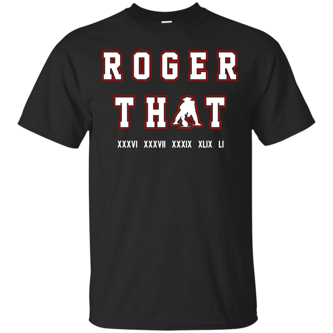 image 85px Tom Brady Shirt: Roger that T Shirt, Hoodies, Tank Top
