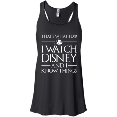 image 856 490x490px That's What I Do I Watch Disney and I Know Things T shirt