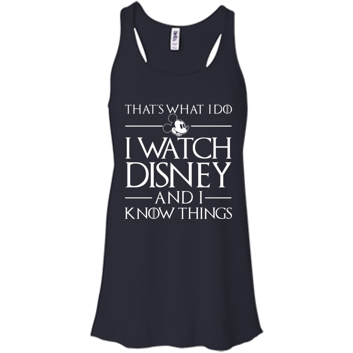 image 857px That's What I Do I Watch Disney and I Know Things T shirt