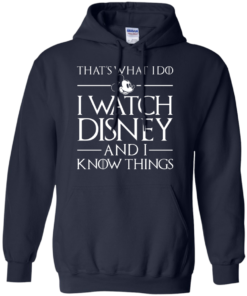 image 859 247x296px That's What I Do I Watch Disney and I Know Things T shirt