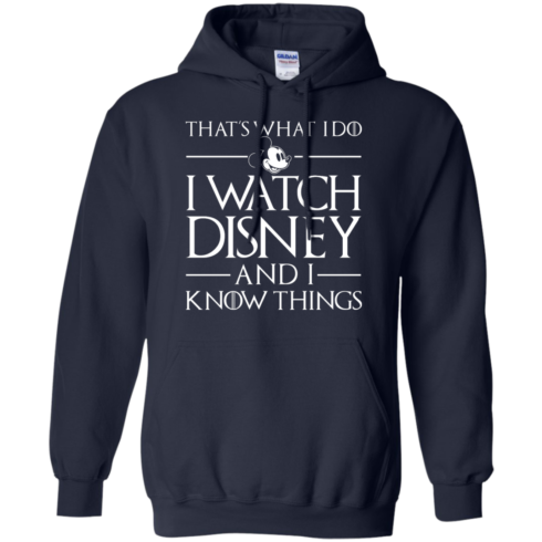 image 859 490x490px That's What I Do I Watch Disney and I Know Things T shirt