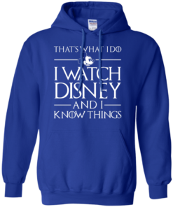 image 860 247x296px That's What I Do I Watch Disney and I Know Things T shirt