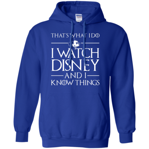 image 860 490x490px That's What I Do I Watch Disney and I Know Things T shirt