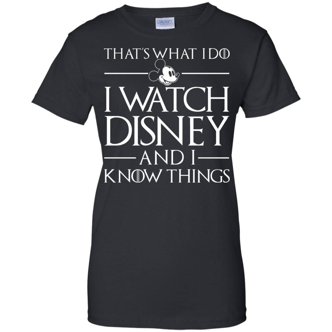 image 861px That's What I Do I Watch Disney and I Know Things T shirt