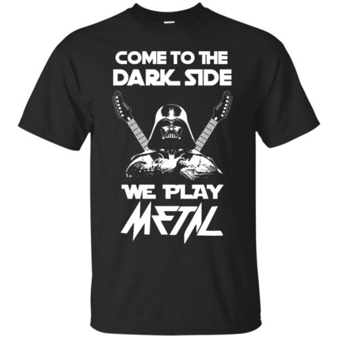 image 886 490x490px Star Wars: Come To The Dark Side We Play Metal T Shirt