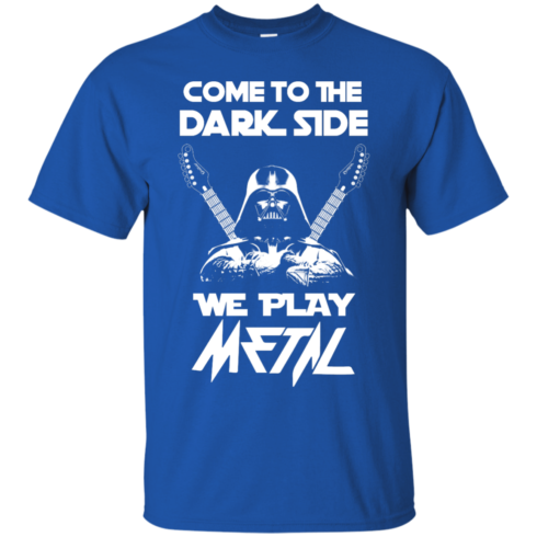 image 887 490x490px Star Wars: Come To The Dark Side We Play Metal T Shirt
