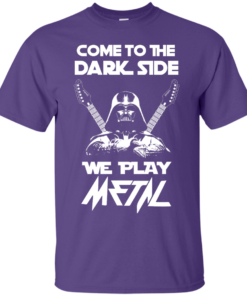 image 888 247x296px Star Wars: Come To The Dark Side We Play Metal T Shirt