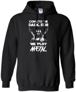 image 891 247x296px Star Wars: Come To The Dark Side We Play Metal T Shirt