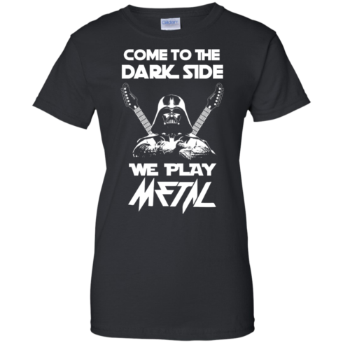 image 894 490x490px Star Wars: Come To The Dark Side We Play Metal T Shirt