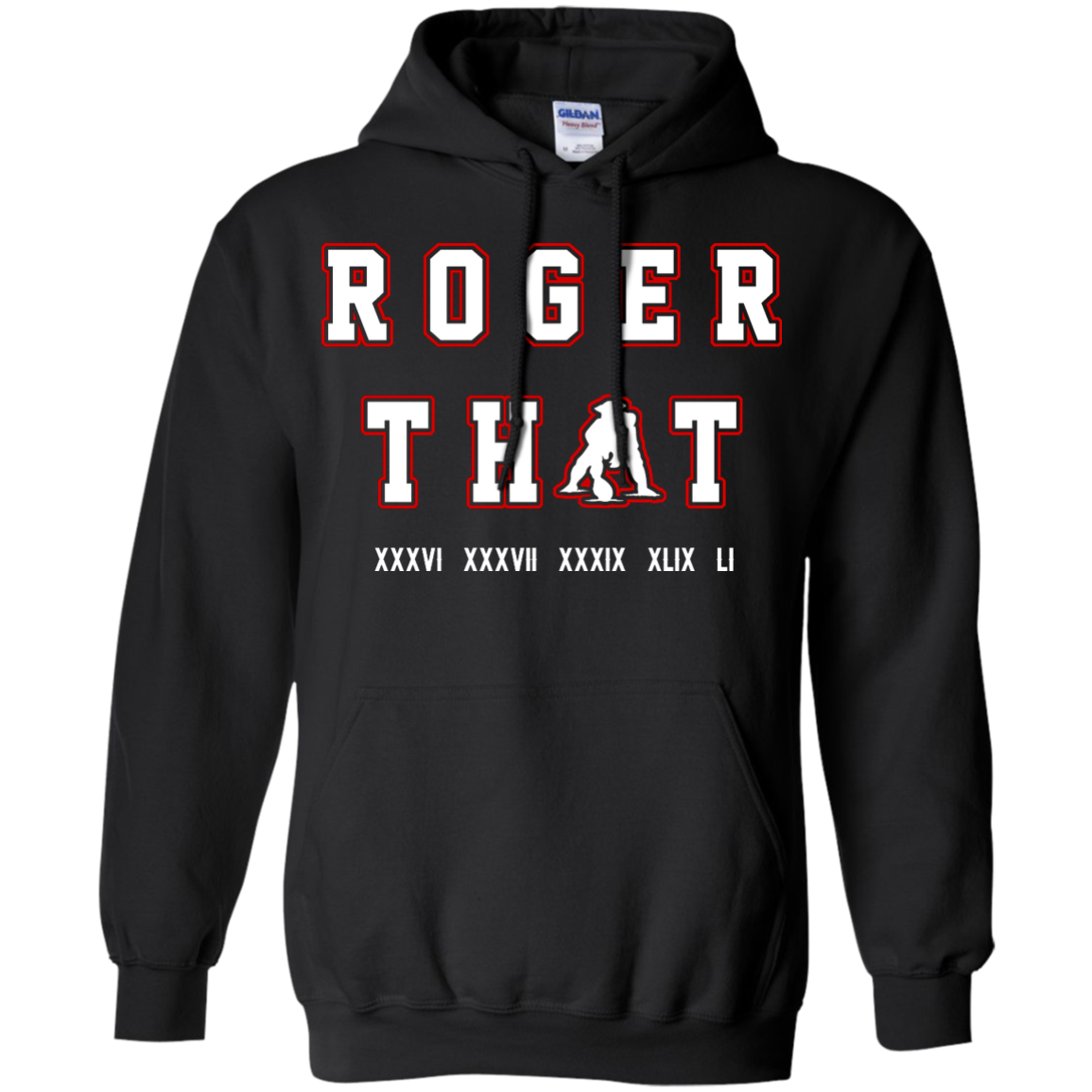 image 90px Tom Brady Shirt: Roger that T Shirt, Hoodies, Tank Top