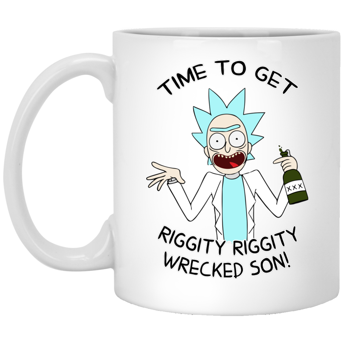 image 919px Time To Get Riggity Riggity Wrecked Son Mug Coffee